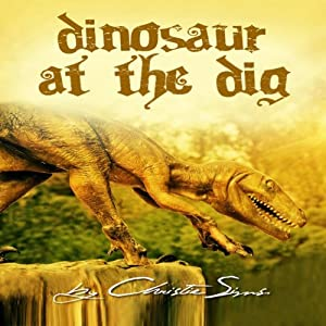 Dinosaur at the Dig Audiobook