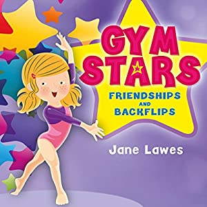 Gym Stars: Friendships and Backflips Audiobook
