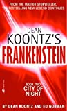City of Night: Book 2 (Dean Koontz's Frankenstein)