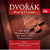 Dvorák - Mass in D Major ;Ave Maria; Hymnus ad Laudes