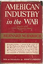 American industry in the war; a report of…