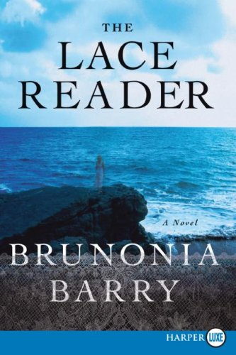 The Lace Reader LP: A Novel, Brunonia Barry
