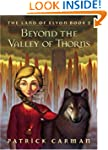 Beyond the Valley of Thorns: The Land...
