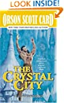 The Crystal City: The Tales of Alvin...