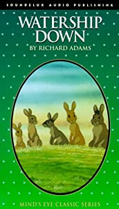 Watership Down - full cast dramatizations by Richard Adams