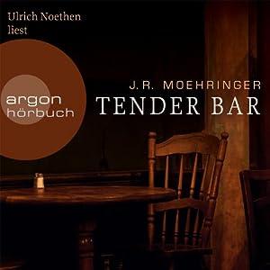 Tender Bar Hörbuch