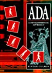 ADA: A Developmental Approach (Prenti...