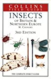 Insects of Britain & Northern Europe: The Complete Insect Guide (Collins Field Guide) (0002199181) by Chinery, Michael