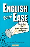 img - for English with Ease: Mastering the Basic Ingredients of English book / textbook / text book