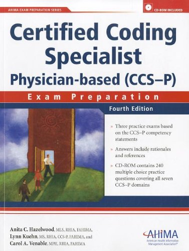 Certified Coding Specialist Physician-Based (CCS-P): Exam Preparation [With CDROM]