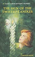 The Sign of the Twisted Candles (Nancy Drew Mysteries)