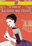 La dame aux �lixirs (Historique t. 1477)