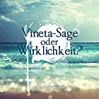 Vineta: Sage oder Wirklichkeit? Hörspiel von Helmut Kotschy Gesprochen von: Norbert Schöngarth