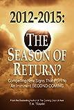 2012-2015: The Season of Return?