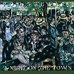 Rod Stewart A Night On The Town lyrics