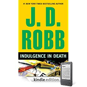 Indulgence in Death eBook: J.D. Robb: Kindle Store