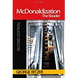McDonaldization: The Reader ~ George Ritzer