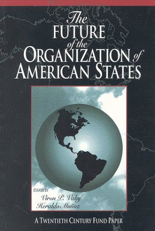 The Future of the Organizations of American States