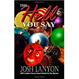 The Hell You Say (Adrien English) ~ Josh Lanyon
