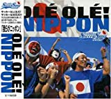 """THE WORLD SOCCER SONG SERIES Vol.5""""OLE OLE!NIPPON"""""""