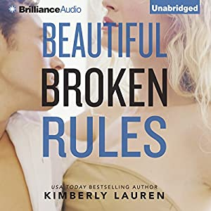 Beautiful Broken Rules Audiobook