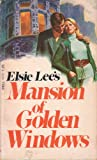 img - for mansion of golden windows book / textbook / text book