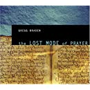 The Lost Mode of Prayer