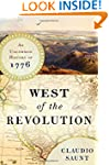 West of the Revolution: An Uncommon H...