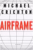 Airframe (0679446486) by Michael Crichton