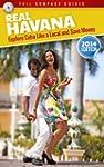 Real Havana: Explore Cuba Like A Loca...