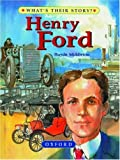 img - for Henry Ford: The People's Carmaker (What's Their Story?) book / textbook / text book