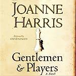 Gentlemen and Players | Joanne Harris