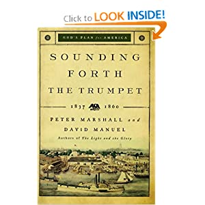 Sounding Forth the Trumpet: 1837-1860 (God's Plan for America) ebook