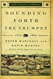 Sounding Forth the Trumpet: 1837-1860 (God