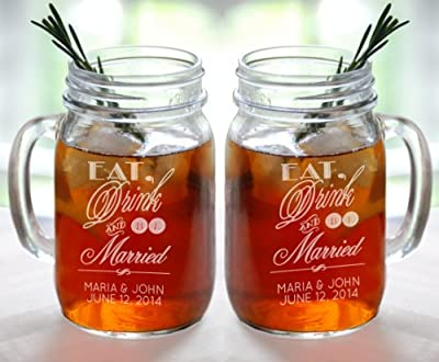 Eat Drink and Be Married Set of 2 Personalized Mason Jars Drinking Mugs with Handle Mr and Mrs Custom Etched with Name and Date for Wedding, Engagement Anniversary Bridal Party Gift of Favor for Newlyweds Couple Etched Laser Engraved His and Hers Couple G