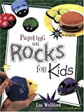 Painting on Rocks for Kids (Creative Kids)