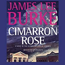 Cimarron Rose: A Billy Bob Holland Novel, Book 1 | Livre audio Auteur(s) : James Lee Burke Narrateur(s) : Tom Stechschulte