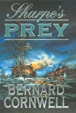 Sharpe's Prey -- Richard Sharpe and the Expedition to Copenhagen, 1807 (0002258757) by Cornwell, Bernard