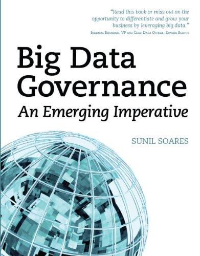 Big Data Governance: An Emerging Imperative [Soares, Sunil] (Tapa Blanda)