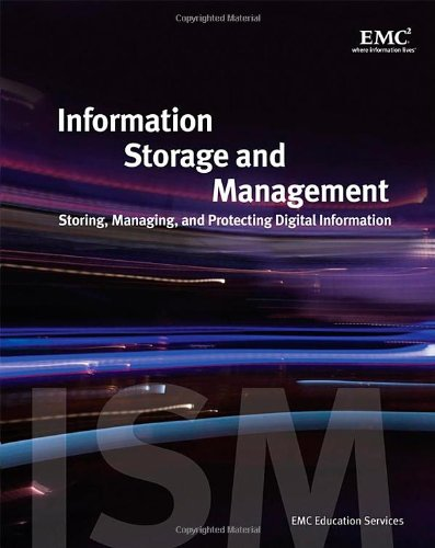 Information Storage and Management: Storing, Managing,...
