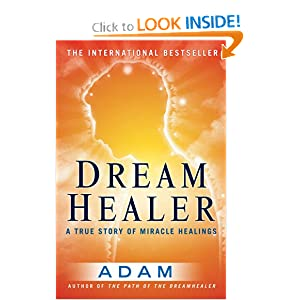 DreamHealer: A True Story of Miracle Healings e-book