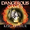Dangerous Games: Riley Jenson, Guardian, Book 4 Audiobook by Keri Arthur Narrated by Angela Dawe