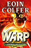 Eoin Colfer The Hangman's Revolution W.A.R.P. - Book 2