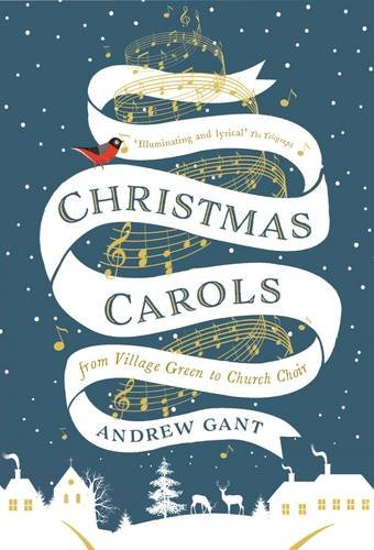 Christmas Carols: From Village Green to Church Choir