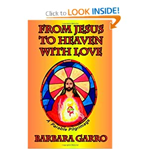 From Jesus to Heaven With Love: A Parable Pilgrimage