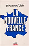 echange, troc Emmanuel Todd - La nouvelle France