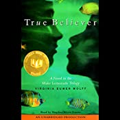 True Believer | Virginia Euwer Wolff