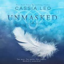 Unmasked: Volume Three: Unmasked, Book 3 (       UNABRIDGED) by Cassia Leo Narrated by Kirsten Leigh, Ryan West