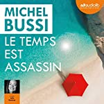 Le temps est assassin | Michel Bussi