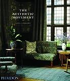 echange, troc Lionel Lambourne - The aesthetic movement
